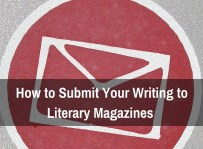 How-to-Submit-Your-Writing-to-Literary-Magazines